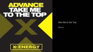 Advance - Take Me to the Top (Original 1982 Version)