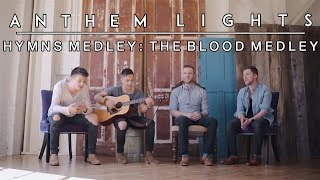 Hymns Medley: The Blood Medley  | Anthem Lights