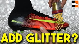 How To Customise Your Boots With Glitter - Superfly Soccer Cleats Customisation