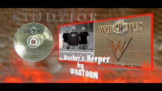 WARTORN - Brother's Keeper