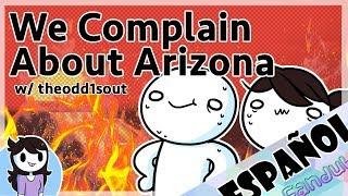 theodd1sout and I Complain About Arizona // Nos quejamos de Arizona JAIDEN ANIMATIONS