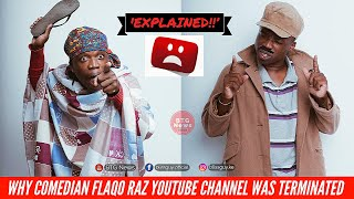 WHY COMEDIAN FLAQO YOUTUBE CHANNEL WAS TERMINATES EXPLAINED IN DETAILS! |BTG News