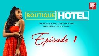 BOUTIQUE HOTEL / EPISODE 1