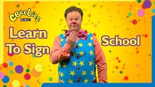 Learn to sign School | Mr Tumble 🎓🚸👩🏫