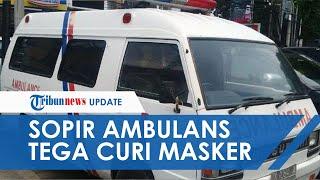 Sopir Ambulans Tega Curi Masker di Puskesmas dan Dijual Kembali Seharga Rp5 Juta Per Dus