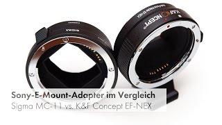 Von Canon EF Auf Sony E | Objektivadapter Im Vergleich [Deutsch]