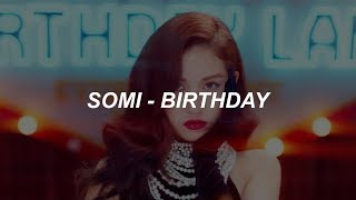 birthday somi easy lyrics - TH-Clip
