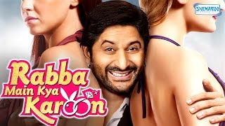 Rabba Main Kya Karoon 2013 HD  Latest Comedy Film  Arshad Warsi  Akash Sagar Chopra