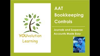 AAT Bookkeeping Controls Journals and Suspense Accounts made easy