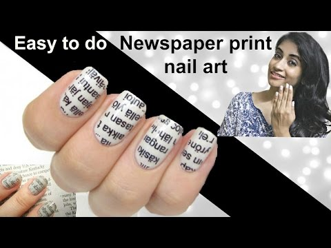 Easy to do Newspaper Print Nail Art Tutorial