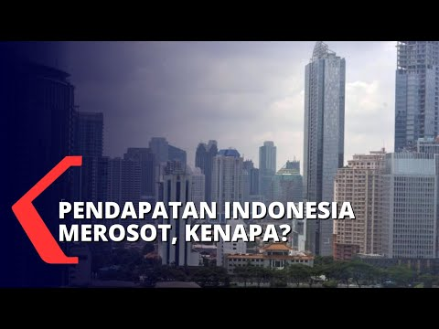 Pendapatan Negara Indonesia Menurun, Apa Penyebabnya?