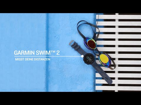 Garmin Swim 2 - die neue Schwimmuhr