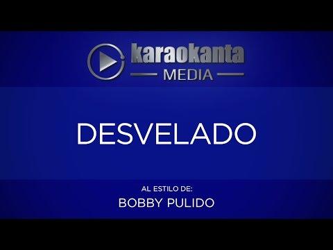 Desvelado Bobby Pulido