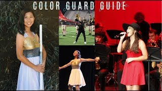 COLOR GUARD GUIDE (Advice, Tips, Background, Band Camp, My Experience, Why Im Leaving & More!)