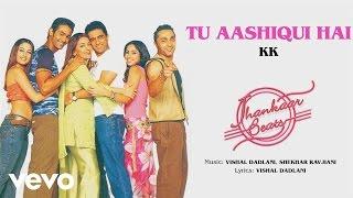 Tu Aashiqui Hai - Jhankaar Beats| Official Audio Song