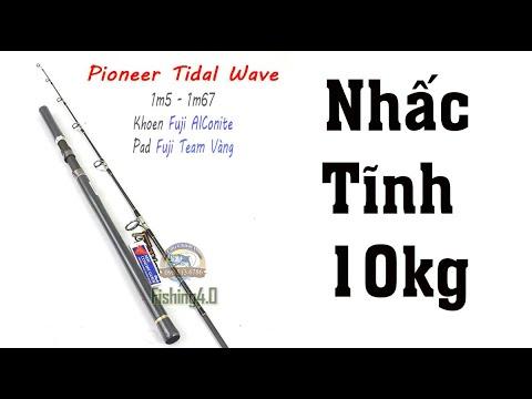 Cần Cắm Gốc Pioneer Tidal Wave - Khoen fuji AlConite - Pad Fuji team vàng - nhấc tĩnh 10kg