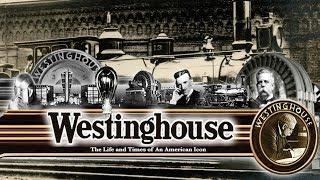 WESTINGHOUSE (Full Documentary) | The Powerhouse Struggle of Patents & Business with Nikola Tesla