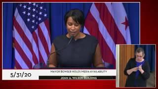 Mayor Bowser Holds Media Availability, 5/31/20