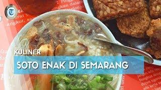 Rekomendasi 7 Soto Ayam Enak di Semarang untuk Menu Sarapan