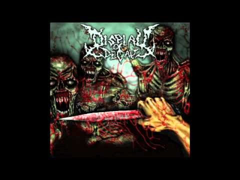 Display of Decay - Putrid Guts Discharge