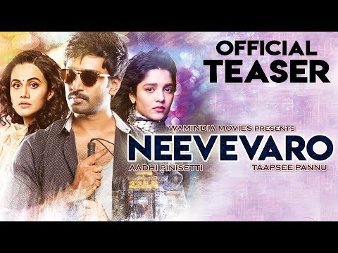 NEEVEVARO (2019) Official Hindi Teaser | Aadhi Pinisetty,Taapsee Pannu,Ritika | South Movies 2019