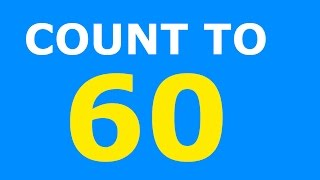 Counting to 60 Sixty - Learn Numbers Count Exercise - Tellen Tot 60 Engels - Toddlers Children