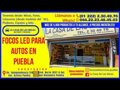 FOCOS LED PARA AUTOS EN PUEBLA-LA CASA DE LAS MICAS