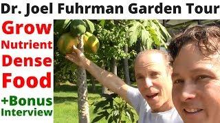 Growing Nutrient Dense Food With Dr. Joel Fuhrman - Tour His Garden