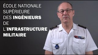 L'école des ingénieurs militaires d'infrastructure