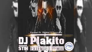 Yandel Ft  Gadiel Y Farruko   Plakito (DJ STIH Extended Remix)
