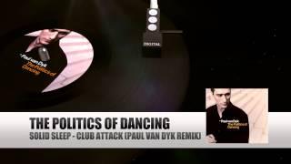 Solid Sleep - Club Attack (Paul van Dyk Remix) (The Politics Of Dancing)