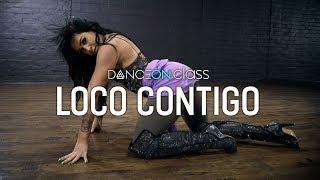 DJ Snake Feat. J Balvin & Tyga   Loco Contigo | Brinn Nicole Choreography | DanceOn Class