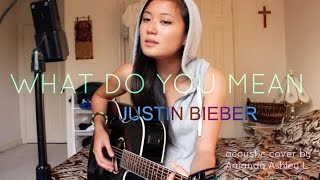 JUSTIN BIEBER - What Do You Mean [acoustic cover]