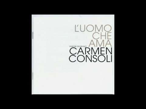 Senza farsi male - Carmen Consoli - L'uomo che ama OST