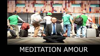 MEDITATION GUIDEE AMOUR