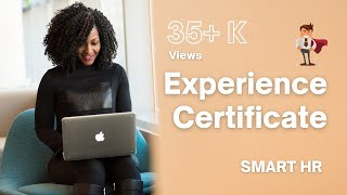 Experience Letter / Experience  Certificate | Smart HR