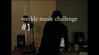 #1 Weekly Music Challenge: cover Please Forgive Me