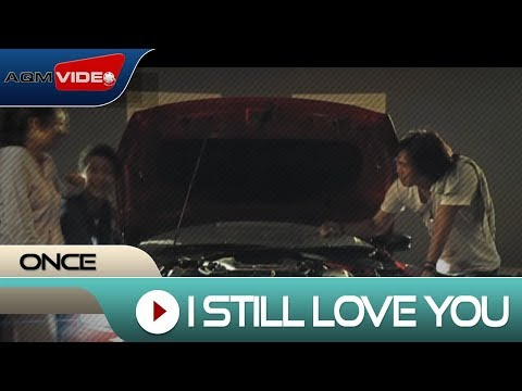 Once - I Still Love You | Official Video