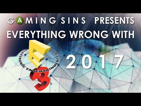 Everything Wrong With E3 2017 In 25 Minutes Or Less | GamingSins