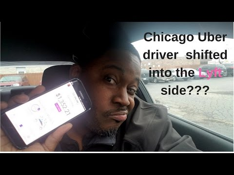 Chicago Uber driver shifted to the Lyft side???