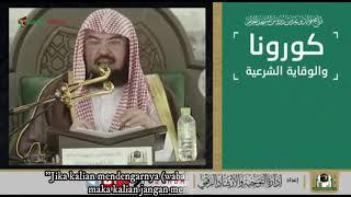 Syaikh Sudais: Manhaj Syar'i Menghadapi Virus Corona