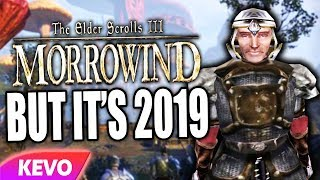 Elder Scrolls: Morrowind but it's 2019