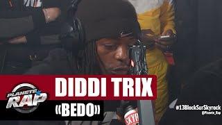 "[Exclu] Diddi Trix ""Bédo"" #PlanèteRap"