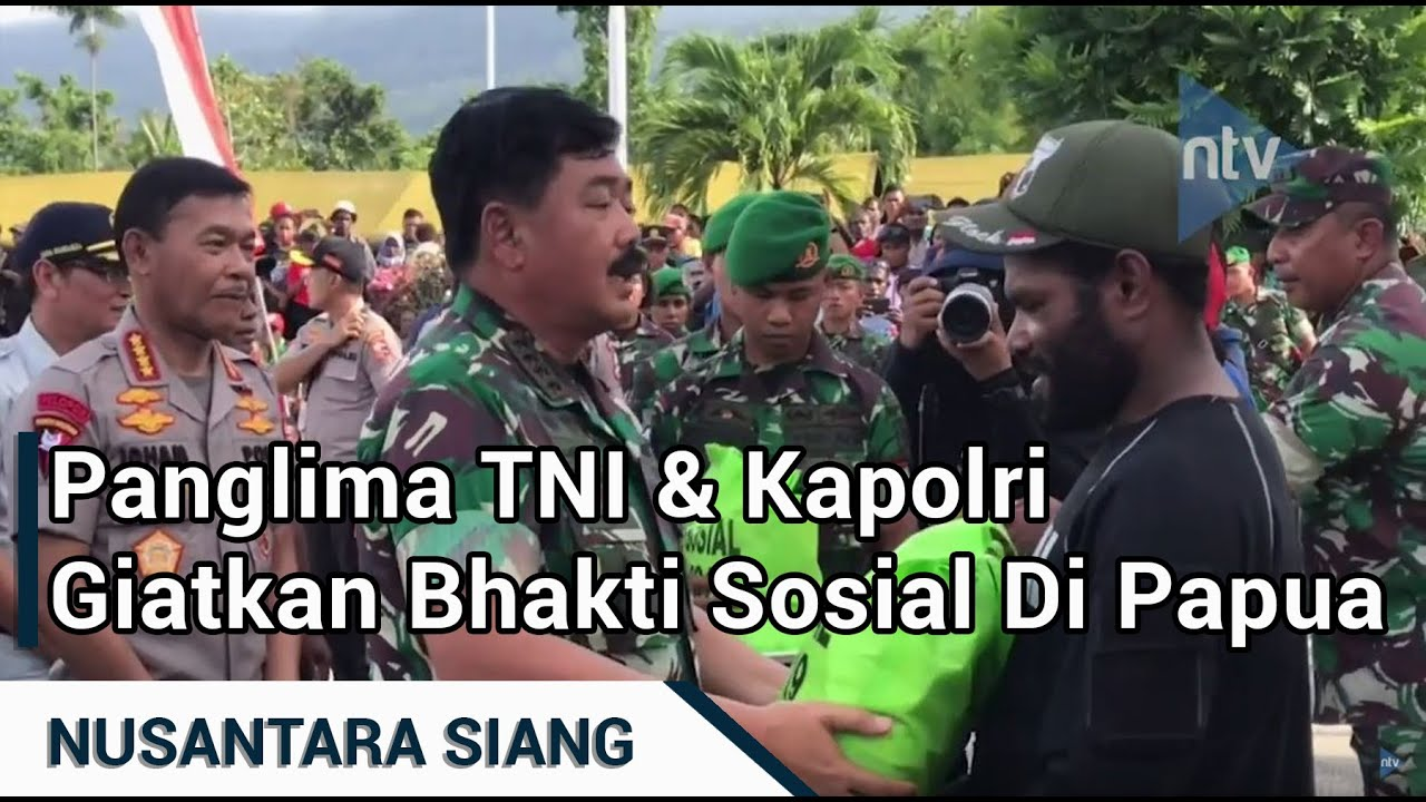 Panglima TNI & Kapolri Giatkan Bhakti Sosial Di Papua