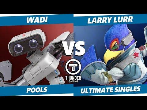 Thunder Smash SSBU - WaDi (ROB) Vs. Larry Lurr (Falco, Wolf) Smash Ultimate Tournament Pools