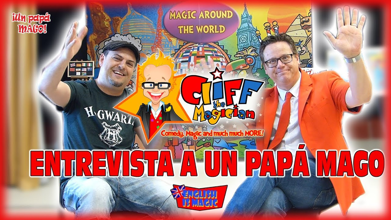 CLIFF THE MAGICIAN | ENTREVISTA A UN PAPÁ MAGO | Is Family Friendly