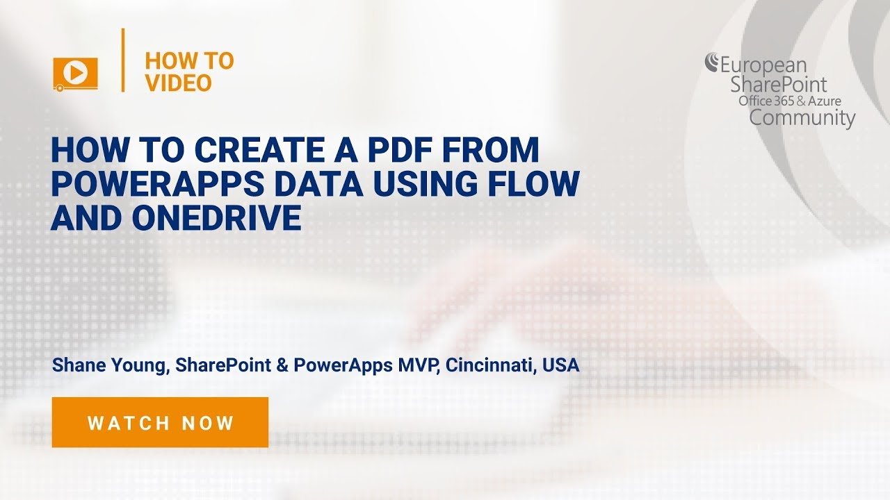How To Create a PDF from PowerApps data using Flow and OneDrive