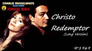 Charlie Musselwhite - Christo Redemptor [Long Version] (Kostas A~171)