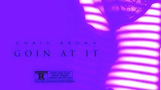 Chris Brown - Goin at It Screwed & Chopped DJ DLoskii