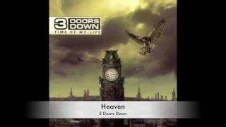3 Doors Down - Heaven (Music & Lyrics)